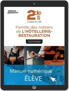 Technologie, Famille des métiers de l'Hôtellerie Restauration 2de Bac Pro Cuisine et CSR (2021) - Pochette - Manuel numérique élève