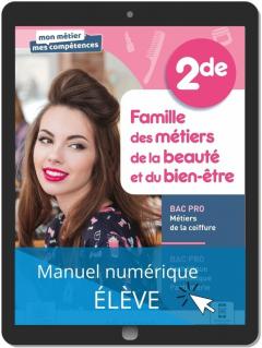 Famille des métiers de la beauté et du bien-être, 2de Bac Pro ECP et Métiers de la coiffure (2021) - Pochette - Manuel numérique élève