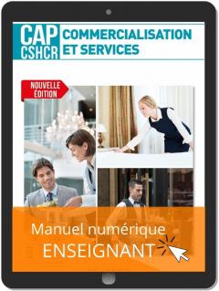 Commercialisation et services CAP CSHCR 1re et 2e années (2021) - Pochette - Manuel numérique enseignant