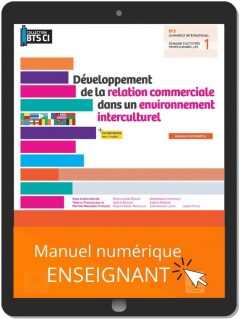 Développement de la relation commerciale dans un environnement interculturel, BTS Commerce international (2021) - Pochette - Manuel numérique enseignant