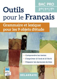 Outils pour le Français 2de, 1re, Tle Bac Pro (2015) - Manuel élève