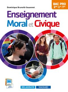Enseignement moral et civique 2de, 1re, Tle Bac Pro (2015) - Manuel élève