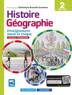 Histoire Géographie Enseignement moral et civique (EMC) 2de Bac Pro (2016) - Manuel élève