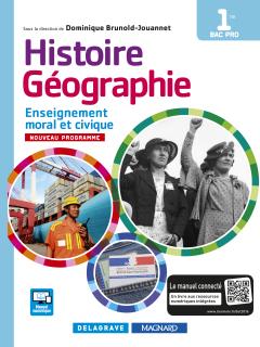 Histoire Géographie Enseignement moral et civique (EMC) 1re Bac Pro (édition 2016) - Manuel élève