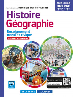 Histoire Géographie Enseignement moral et civique (EMC) 2de, 1re, Tle Bac Pro (2016) - Manuel élève