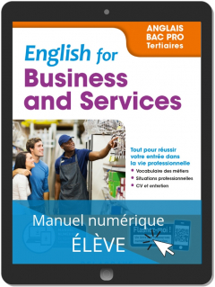 English for Business and Services - Anglais Bac Pro (2019) - Pochette - Manuel numérique élève