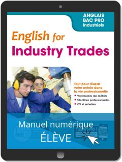 English for Industry Trades - Anglais Bac Pro (2019) - Pochette - Manuel numérique élève