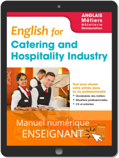 English for Catering and Hospitality Industry - Anglais Bac Pro (2019) - Pochette - Manuel numérique enseignant