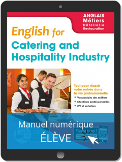 English for Catering and Hospitality Industry - Anglais Bac Pro (2019) - Pochette - Manuel numérique élève