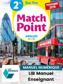 Match Point Anglais 2de Bac Pro (2019) - Pochette - Manuel numérique enseignant