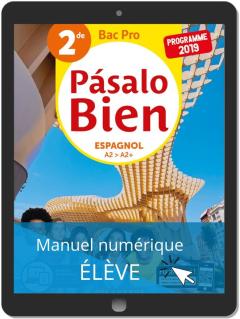Pásalo Bien Espagnol 2de Bac Pro (2019) - Pochette - Manuel numérique élève
