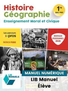 Histoire Géographie EMC 1re Bac Pro (2020) - Pochette - Manuel numérique élève