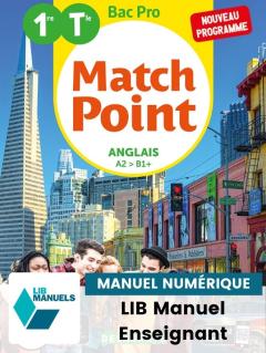 Match Point Anglais 1re, Tle Bac Pro (Ed. num. 2021) - Pochette - Manuel numérique enseignant