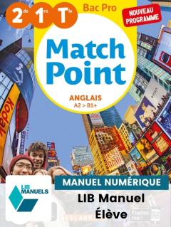 Match Point Anglais 2de, 1re, Tle Bac Pro (Ed. num. 2021) - Pochette - Manuel numérique élève