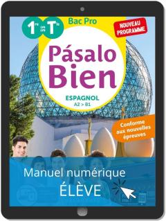 Pásalo Bien Espagnol 1re, Tle Bac Pro (2020) - Pochette - Manuel numérique élève
