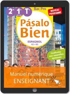 Pásalo Bien Espagnol 2de, 1re, Tle Bac Pro (2020) - Pochette - Manuel numérique enseignant