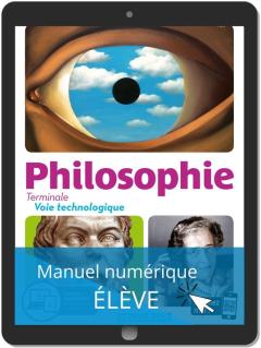 Philosophie Terminale Voie Technologique (2020) - Manuel - Manuel numérique élève
