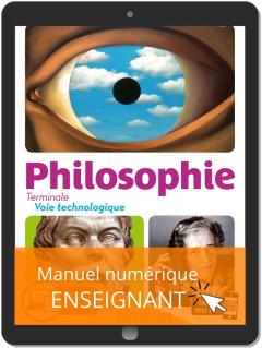Philosophie Terminale Voie Technologique (2020) - Manuel - Manuel numérique enseignant