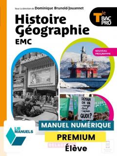 Histoire Géographie EMC Tle Bac Pro (2021) - Manuel numérique élève