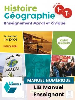 Histoire Géographie EMC 1re, Tle Bac Pro (2021) - Pochette - Manuel numérique enseignant