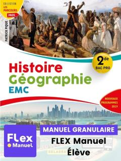 Histoire - Géographie - EMC 2de Bac Pro (Ed. num. 2021) - pochette - FLEX manuel numérique granulaire élève