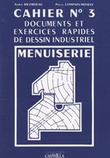 Exercices rapides de dessin industriel : Menuiserie (1992)