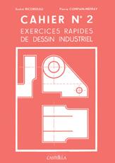 Exercices rapides de dessin industriel : Mécanique (1999)