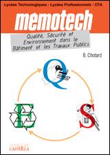 Mémotech Qualité - Sécurité - environnement dans le BTP