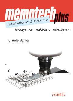 Mémotech Plus Industrialisation et mécanique STS, IUT, CPGE, Écoles d'ingénieurs