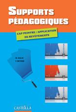 Supports pédagogiques CAP Peintre, Applicateur de revêtements (2010) - Référence