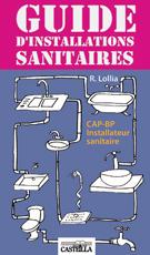 Guide d'installations sanitaires CAP, Bac Pro (2010) - Référence