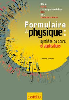 Formulaire de physique Classes Prépas scientifiques