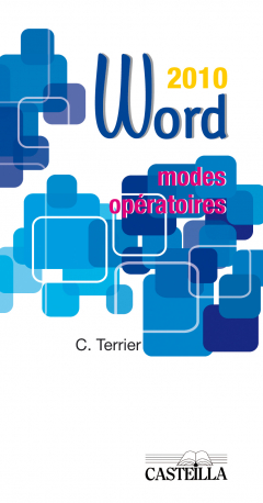 Modes opératoires Word - Version 2010