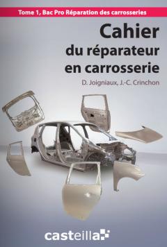 Cahier du réparateur en carrosserie 2de Bac Pro (2012) - Pochette élève