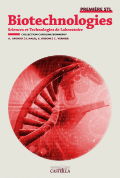 Biotechnologies 1re STL - Manuel élève