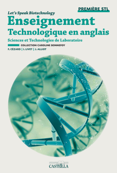 Let's speak biotechnology 1re STL (2012) - Pochette élève