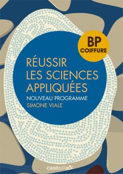 Réussir les sciences appliquées BP coiffure (2013) - Référence