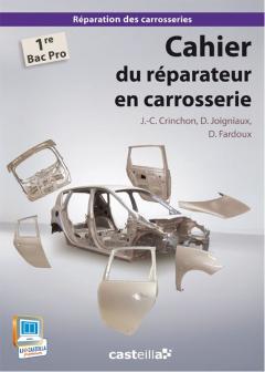 Cahier du réparateur en carrosserie 1re Bac Pro (2013) - Pochette élève