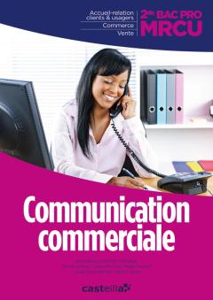 Communication commerciale 2de Bac Pro MRCU (2013) - Pochette élève