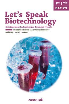 Let's speak Biotechnology 1re et Tle STL (2014) - Pochette élève