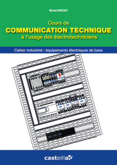 Cours de communication technique à l'usage des électrotechniciens Bac Pro ELEEC (2013)