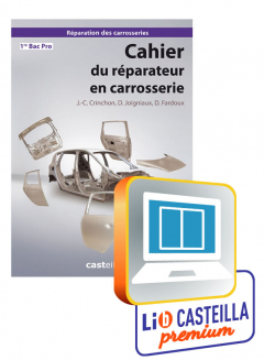 Cahier du réparateur en carrosserie 1re Bac Pro - Manuel interactif enseignant