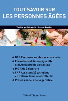 Tout savoir sur les personnes âgées CAP ATMFC, formations AS/AVS (2010) - Manuel élève