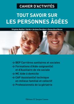 Tout savoir sur les personnes âgées CAP ATMFC, formations AS/AVS (2010) - Cahier activités élève
