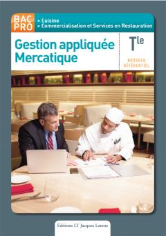 Gestion appliquée Mercatique Tle Bac Pro cuisine et CSR (2013) - Pochette élève