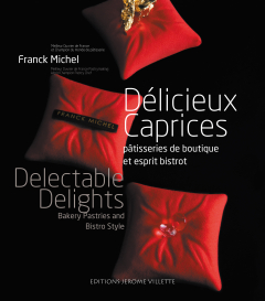 Délicieux Caprices - Delectable Delights