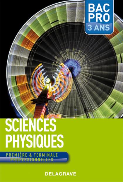 Sciences physiques 1re, Tle Bac Pro (2010) - Manuel élève
