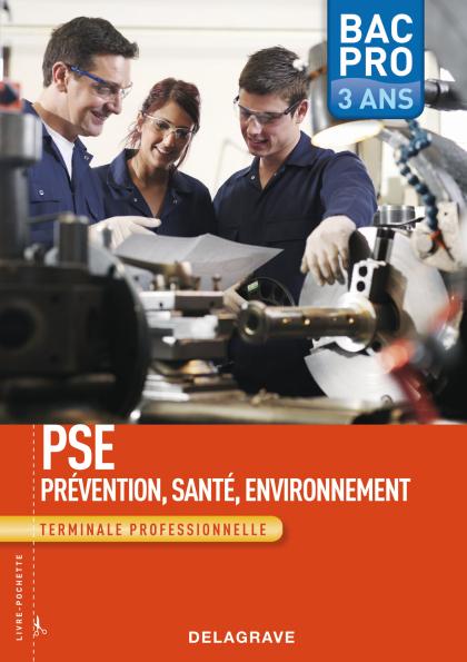 Prévention Santé Environnement (PSE) Tle Bac Pro - Pochette élève