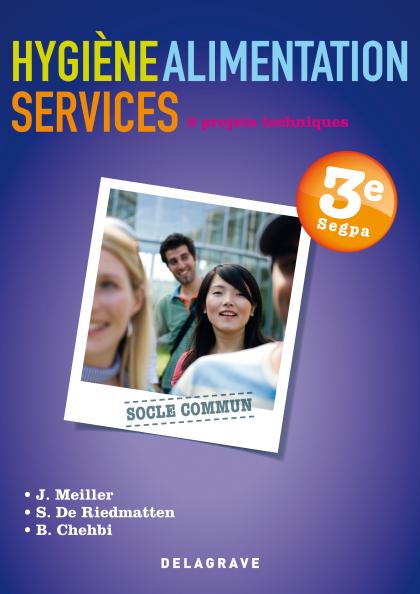 Hygiène Alimentation Services (HAS) 3e SEGPA - Pochette élève