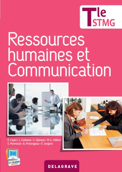Ressources humaines et communication Tle STMG (2013) - Manuel élève
